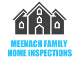 MEENACH FAMILY HOME INSPECTIONS